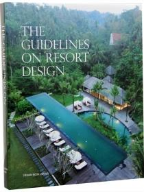The Guidelines on Resort Design 度假村设计指南